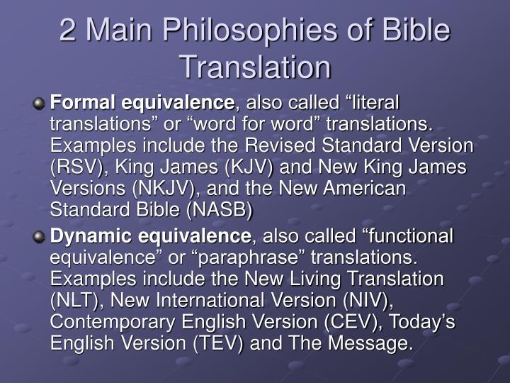 2 Main Philosophies of Bible Translation