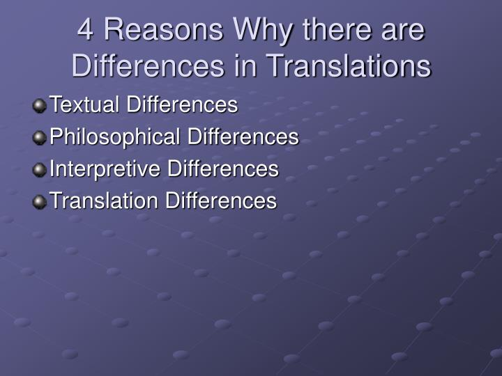 4 Reasons Why there are Differences in Translations