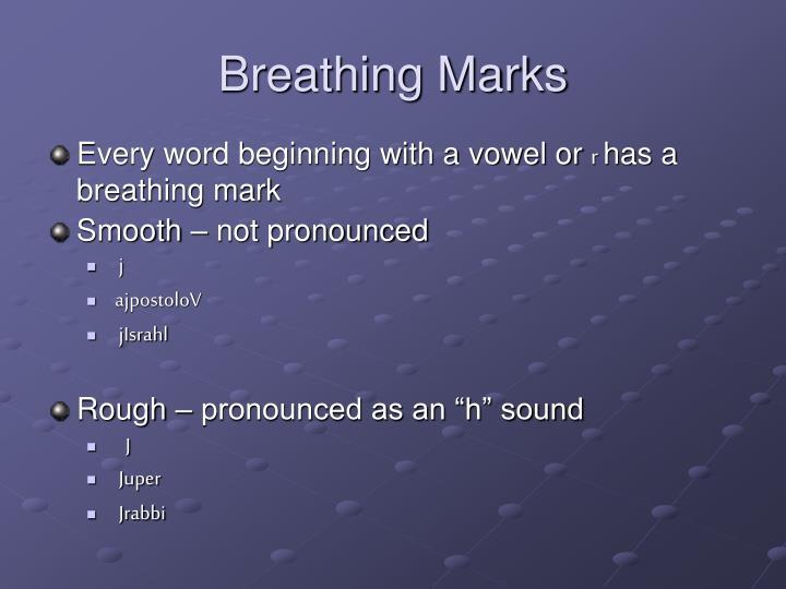 Breathing Marks