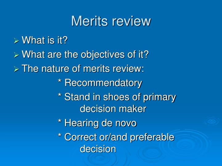 Merits review