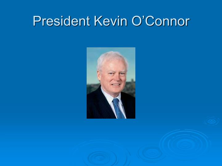 President Kevin O'Connor