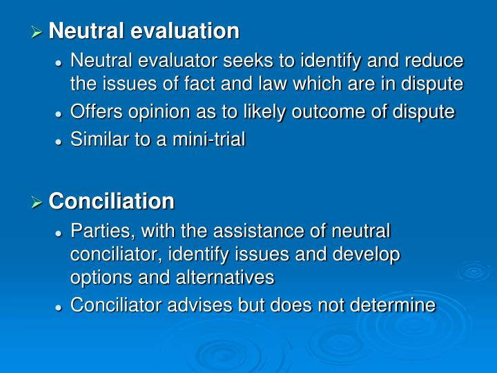 Neutral evaluation