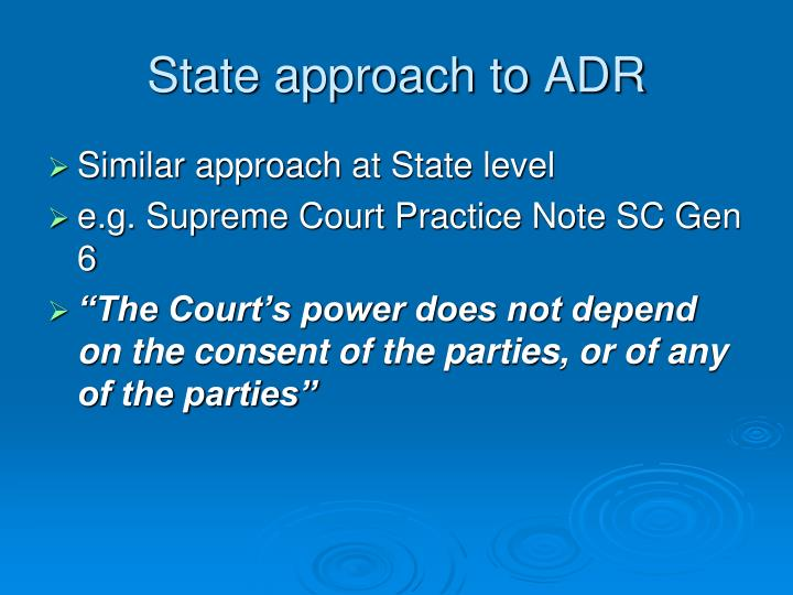 State approach to ADR