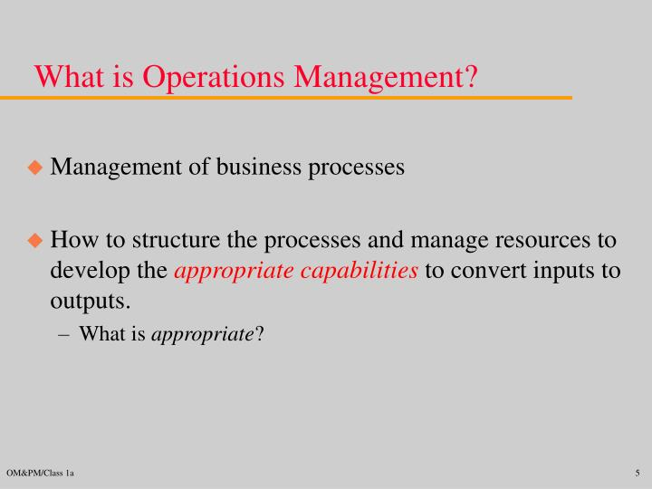 What is Operations Management?