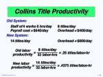 collins title productivity3