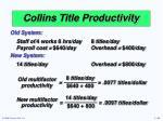 collins title productivity7