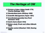the heritage of om