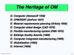 the heritage of om1