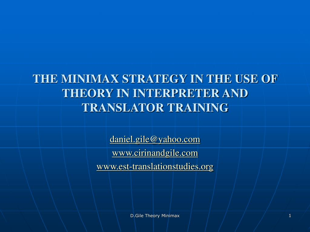 the minimax strategy in the use of theory in interpreter and translator training l.