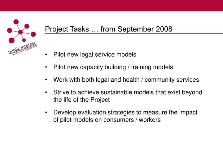 Project Tasks … from September 2008