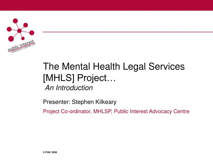 The mental health legal services mhls project an introduction