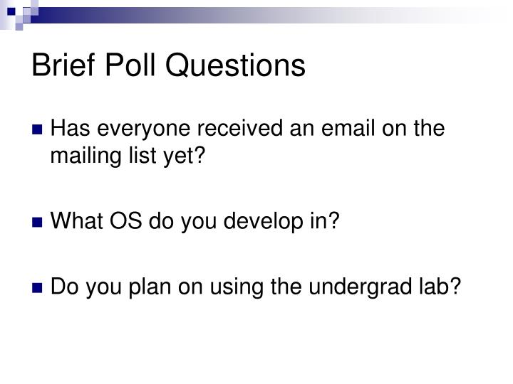 Brief poll questions