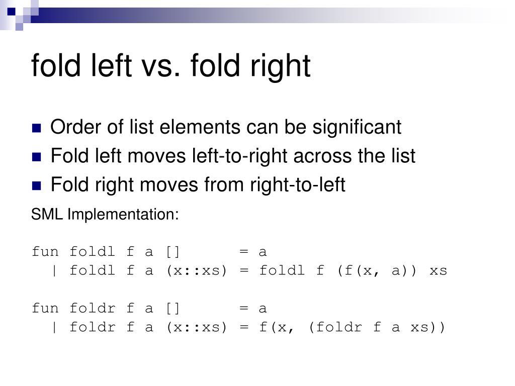 fold left vs. fold right