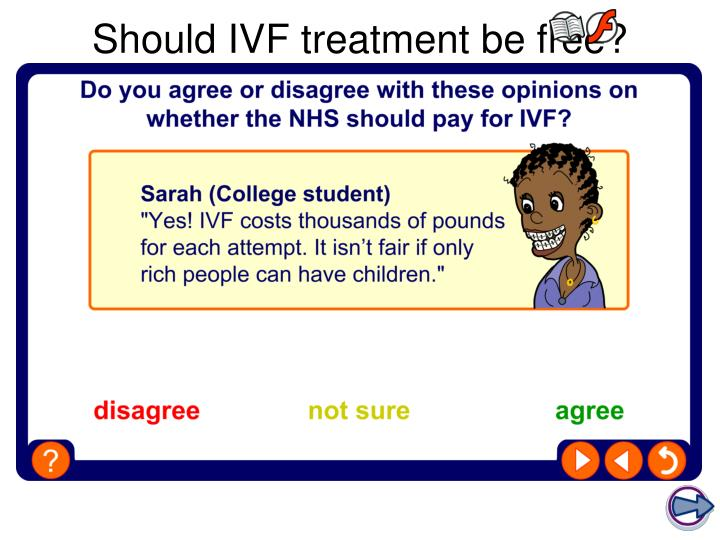 Should IVF treatment be free?