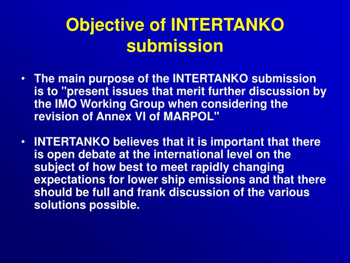 Objective of INTERTANKO submission
