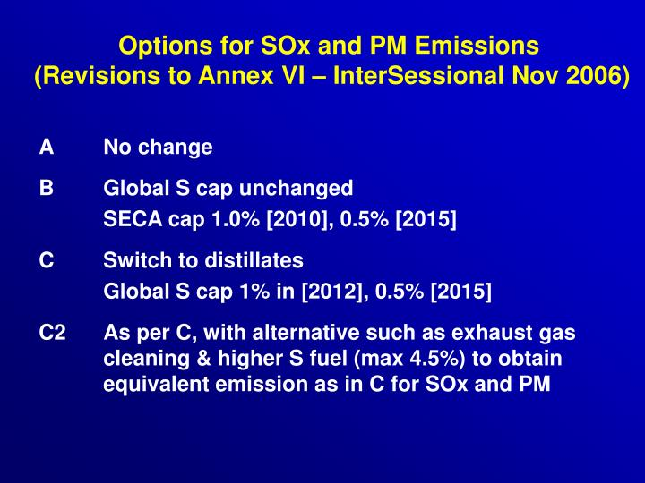 Options for SOx and PM Emissions