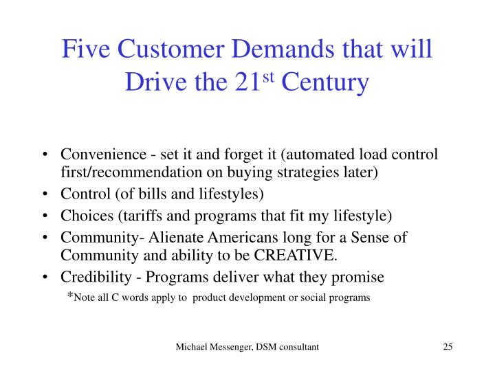 Five Customer Demands that will Drive the 21