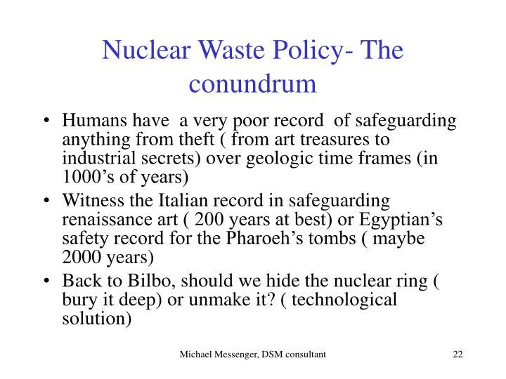 Nuclear Waste Policy- The conundrum