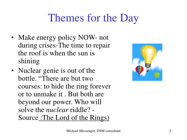 Themes for the day