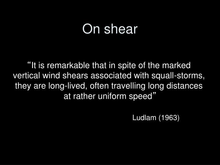 On shear