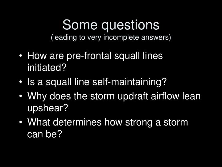 Some questions