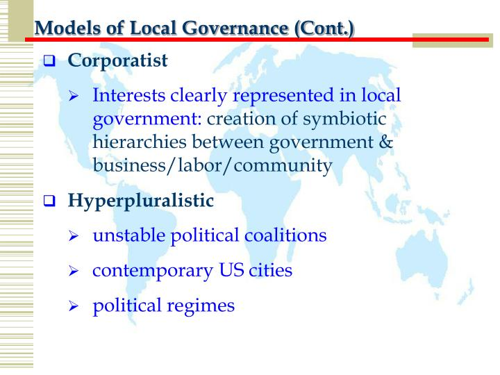 Models of Local Governance (Cont.)