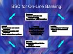 bsc for on line banking