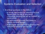 systems evaluation and selection