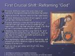 first crucial shift reframing god