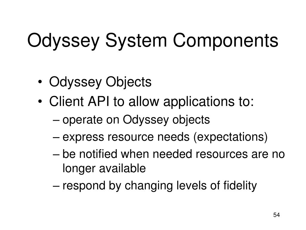 Odyssey System Components