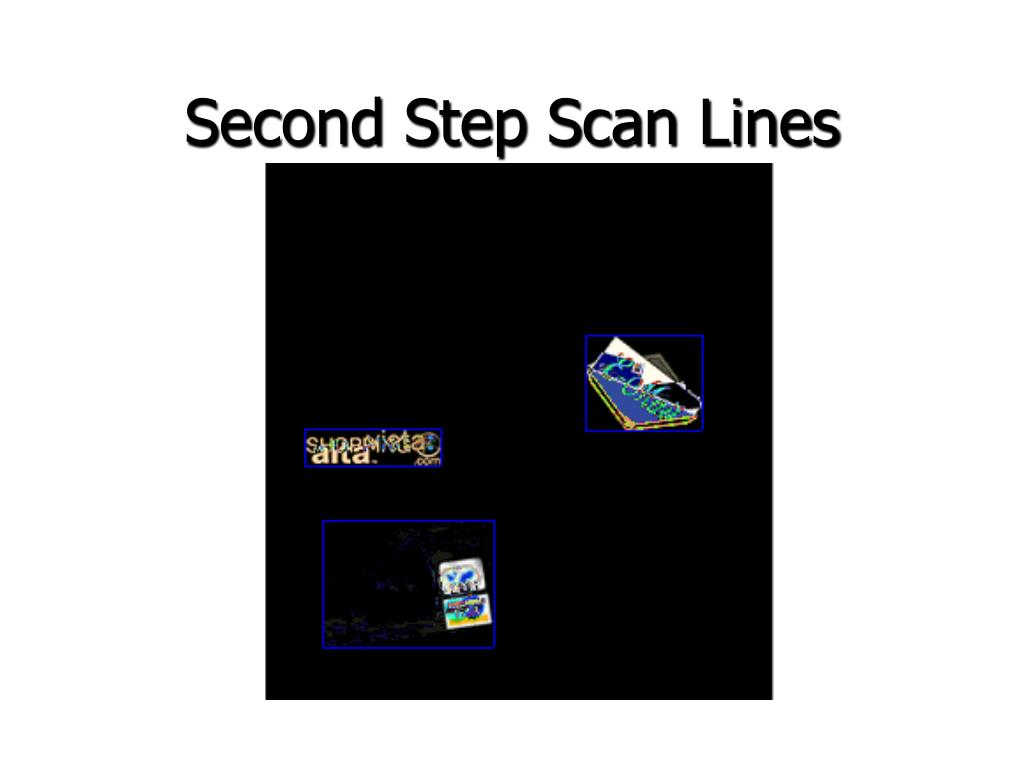 Second Step Scan Lines