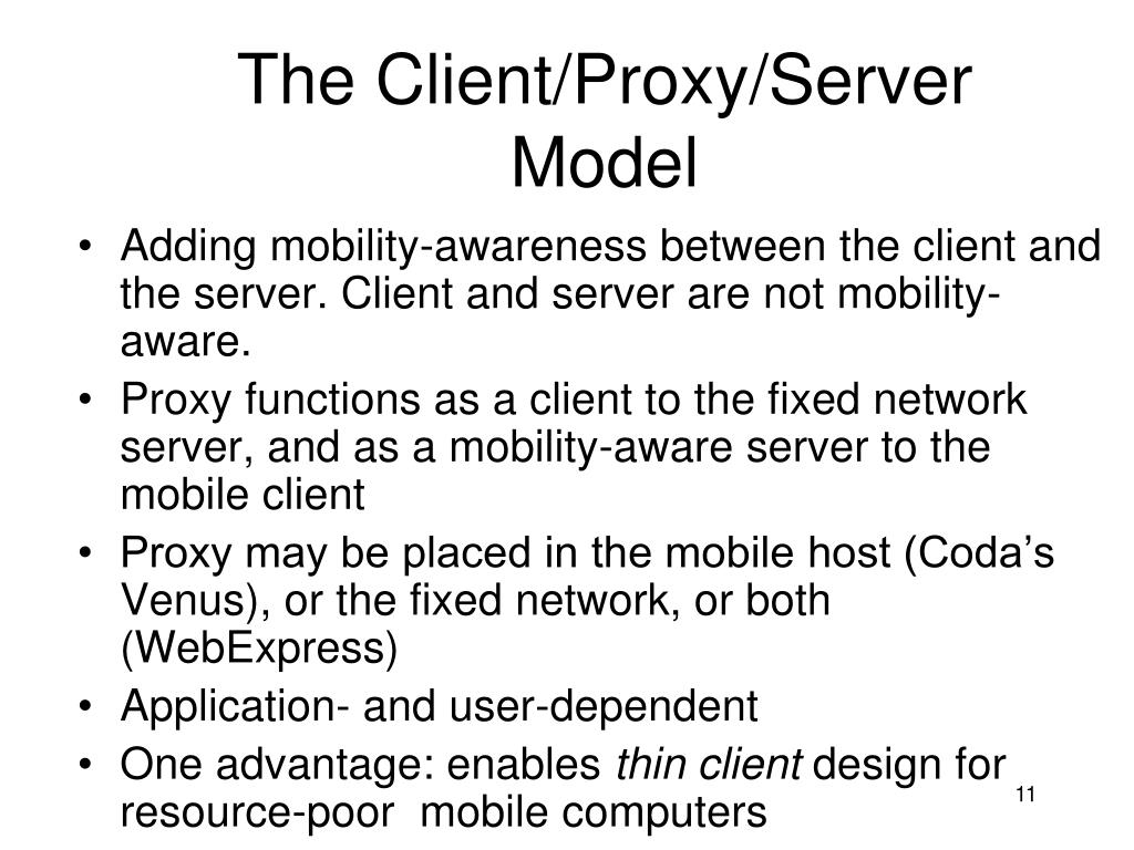 The Client/Proxy/Server Model