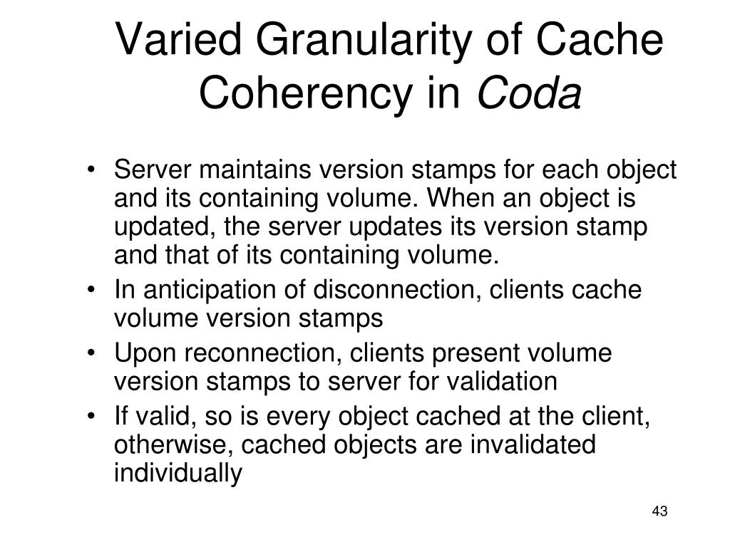 Varied Granularity of Cache Coherency in