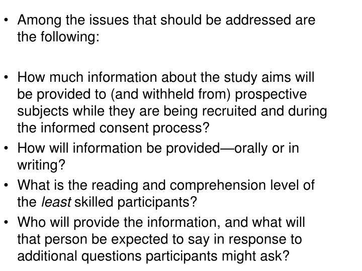 Among the issues that should be addressed are the following: