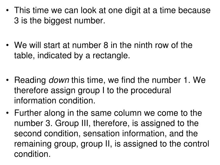 This time we can look at one digit at a time because 3 is the biggest number.