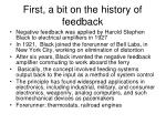 first a bit on the history of feedback