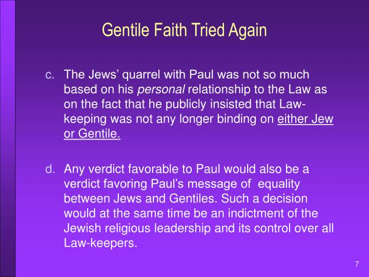 Gentile Faith Tried Again