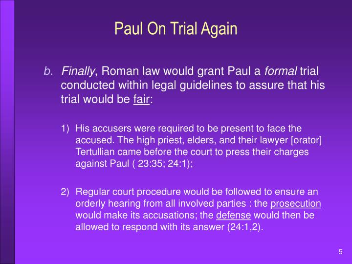 Paul On Trial Again