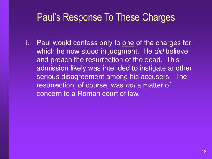 Paul's Response To These Charges