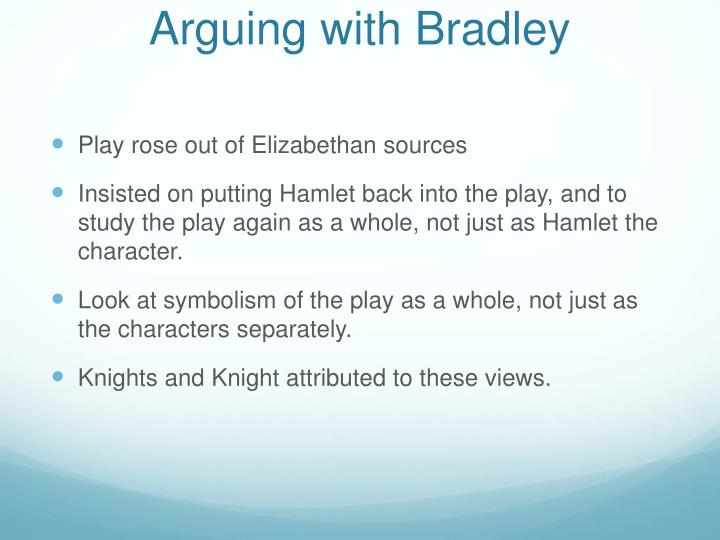 Arguing with Bradley