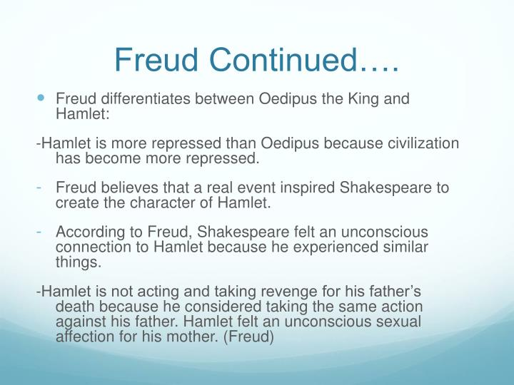 Freud Continued….