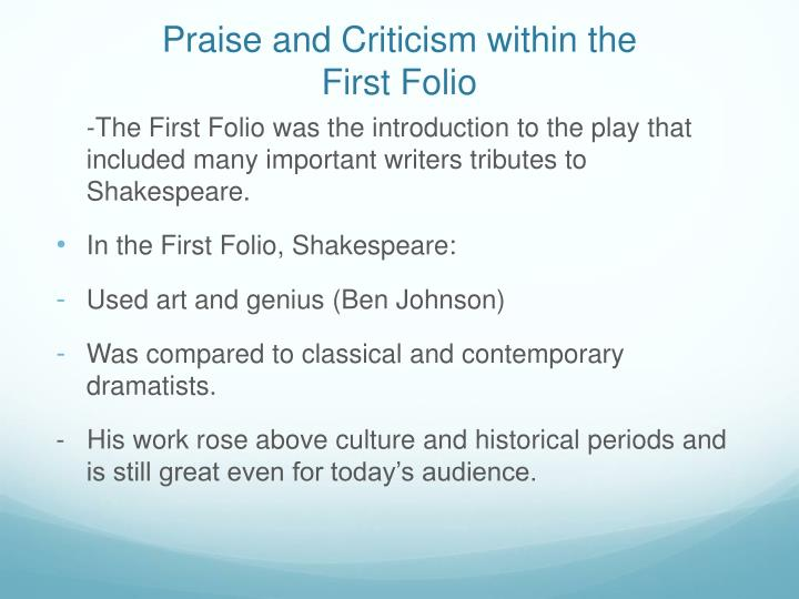 Praise and criticism within the first folio