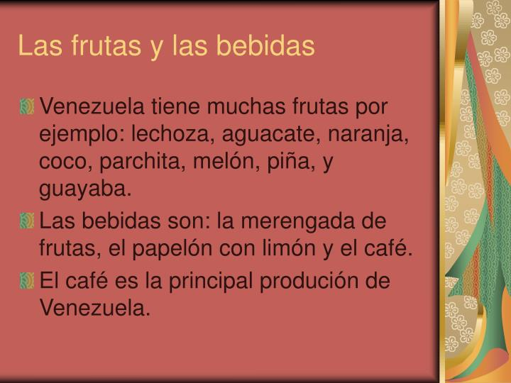 Las frutas y las bebidas