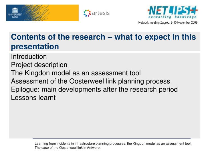 Contents of the research what to expect in this presentation