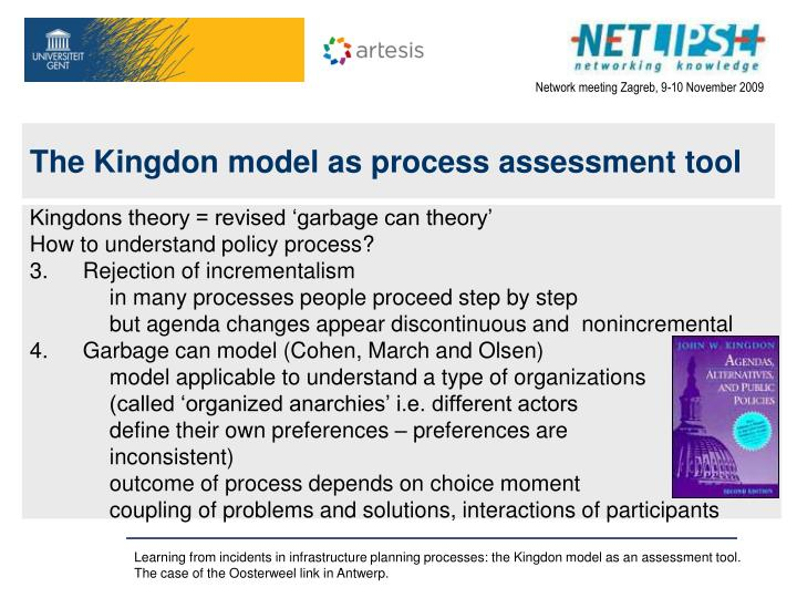 The Kingdon model as process assessment tool