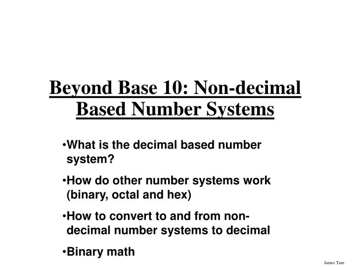 beyond base 10 non decimal based number systems