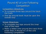 round 2 of line following competition