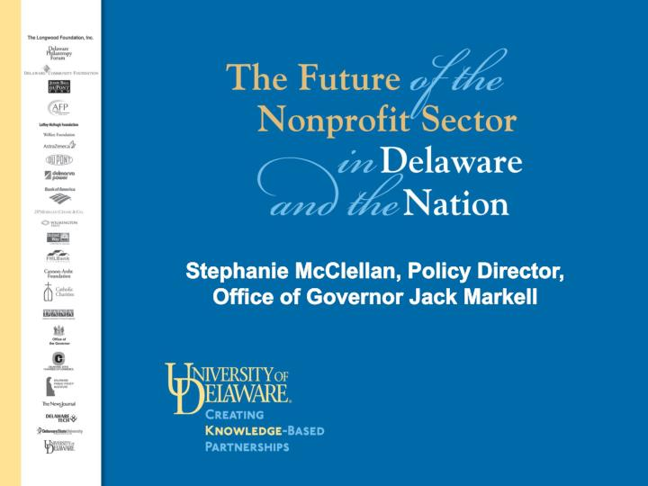 Stephanie McClellan, Policy Director, Office of Governor Jack