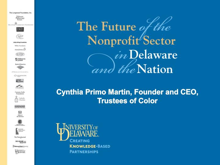 Cynthia Primo Martin, Founder and CEO, Trustees of Color
