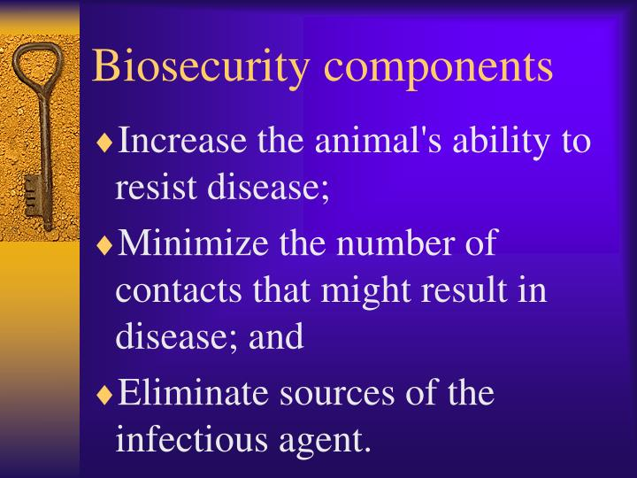 Biosecurity components